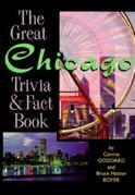 The Great Chicago Trivia & Fact Book