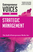 Entrepreneur Voices on Strategic Management