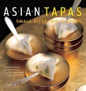 Asian Tapas: Small Bites, Big Flavors
