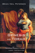Genesis as Torah: Reading Narrative as Legal Instruction