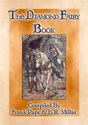 THE DIAMOND FAIRY BOOK - 19 illustrated children's fairy tales from around the world