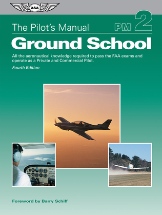 The Pilot's Manual: Ground School
