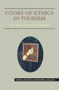 Codes of Ethics in Tourism: Practice, Theory, Synthesis