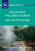 Health and Wellness Tourism: Spas and Hot Springs