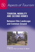 Tourism, Mobility and Second Homes: Between Elite Landscape and Common Ground