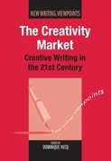 The Creativity Market: Creative Writing in the 21st Century