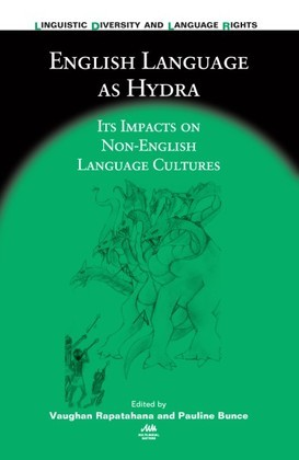 English Language as Hydra: Its Impacts on Non-English Language Cultures
