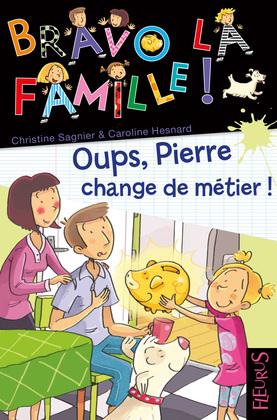 Oups, Pierre change de métier !