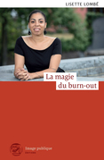 La magie du burn-out
