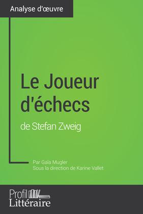 Le Joueur d'échecs de Stefan Zweig (Analyse approfondie)