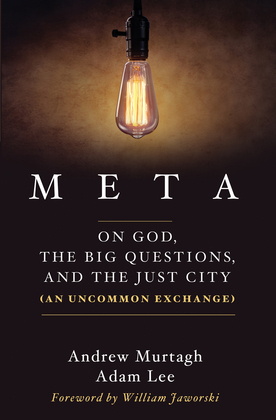 Meta: On God, the Big Questions, and the Just City (An Uncommon Exchange)