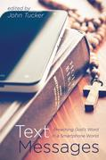 Text Messages: Preaching God's Word in a Smartphone World