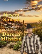 Desert Sunset: Four Historical Romance Novellas