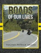 Roads of Our Lives