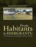 From Habitants to Immigrants: The Sansoucys, the Harpins, and the Potvins