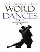 Word Dances Iv: The Romance of the Dance