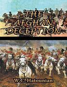 The Afghan Deception