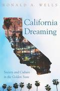 California Dreaming: Society and Culture in the Golden State