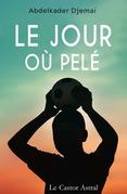 Le jour où Pelé