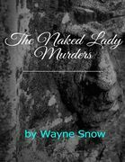 The Naked Lady Murders