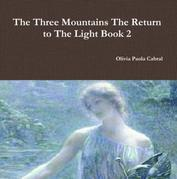 The Three Mountains: The Return to The Light Book 2