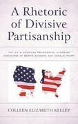 A Rhetoric of Divisive Partisanship