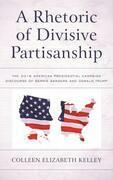 A Rhetoric of Divisive Partisanship