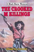 Crooked M Killings