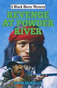 Revenge at Powder River