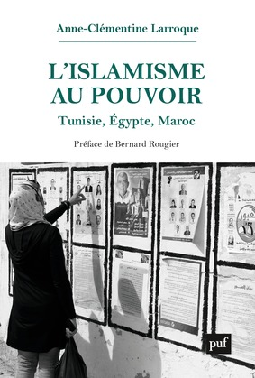 L'islamisme au pouvoir