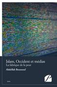 Islam, Occident et médias