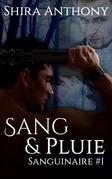 Sang & Pluie : Sanguinaire #1