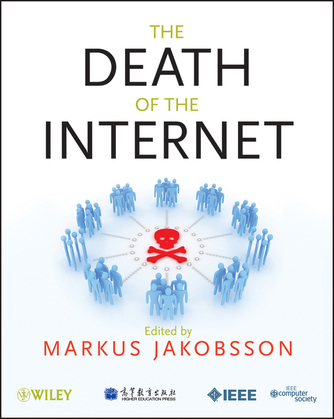 The Death of the Internet