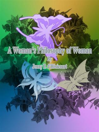 A Woman's Philosophy of Woman