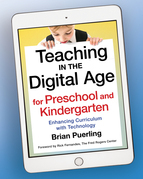 Teaching in the Digital Age for Preschool and Kindergarten