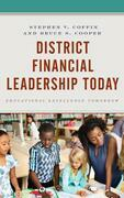 District Financial Leadership Today