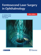Femtosecond Laser Surgery in Ophthalmology
