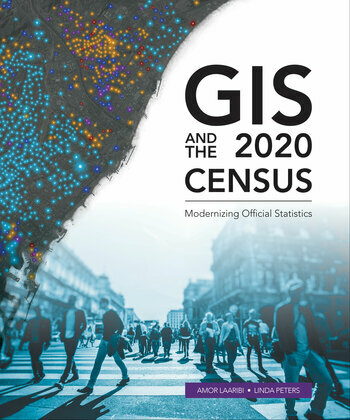 GIS and the 2020 Census