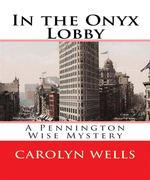 In the Onyx Lobby (Annotated)