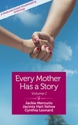 Every Mother Has a Story