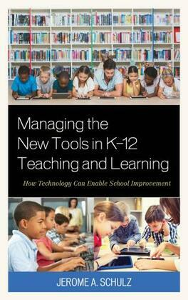 Managing the New Tools in K-12 Teaching and Learning
