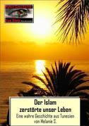 Der Islam zerstörte unser Leben
