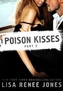 Poison Kisses Part 2