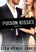 Poison Kisses Part 3