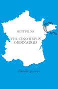 Huit films 8. Cinq refus ordinaires