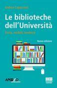 Le biblioteche dell'Università Nuova edizione