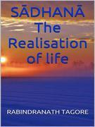 S?DHAN? - The Realisation of life