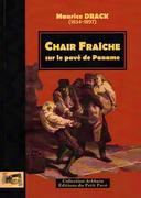Chair fraîche, sur le pavé de Paname