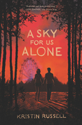 A Sky for Us Alone