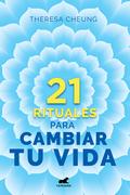21 rituales para cambiar tu vida